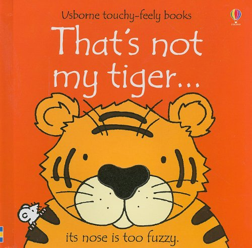 Book Cover: That's Not My Tiger (Usborne Touchy-Feely Books)