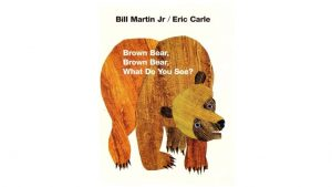 Book Cover: rown Bear, Brown Bear, What Do You See?
