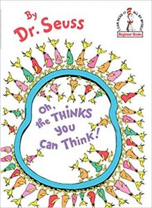 Book Cover: Oh, the Thinks you can Think!