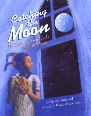 Catching the Moon: The Story of a Young Girl's Baseball Dream course image